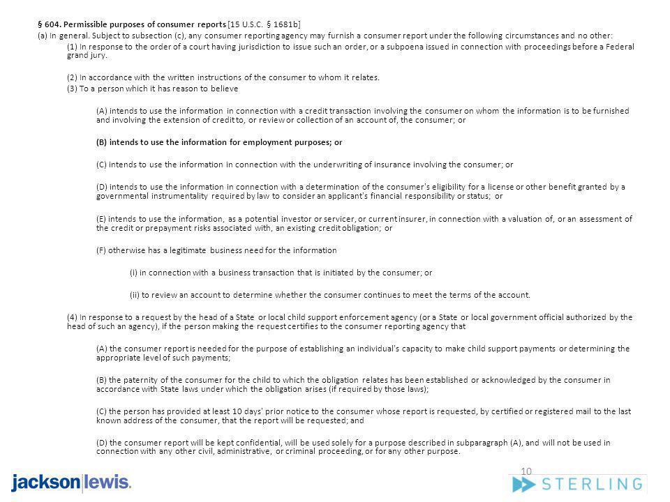 § 604. Permissible purposes of consumer reports [15 U.S.C. § 1681b]